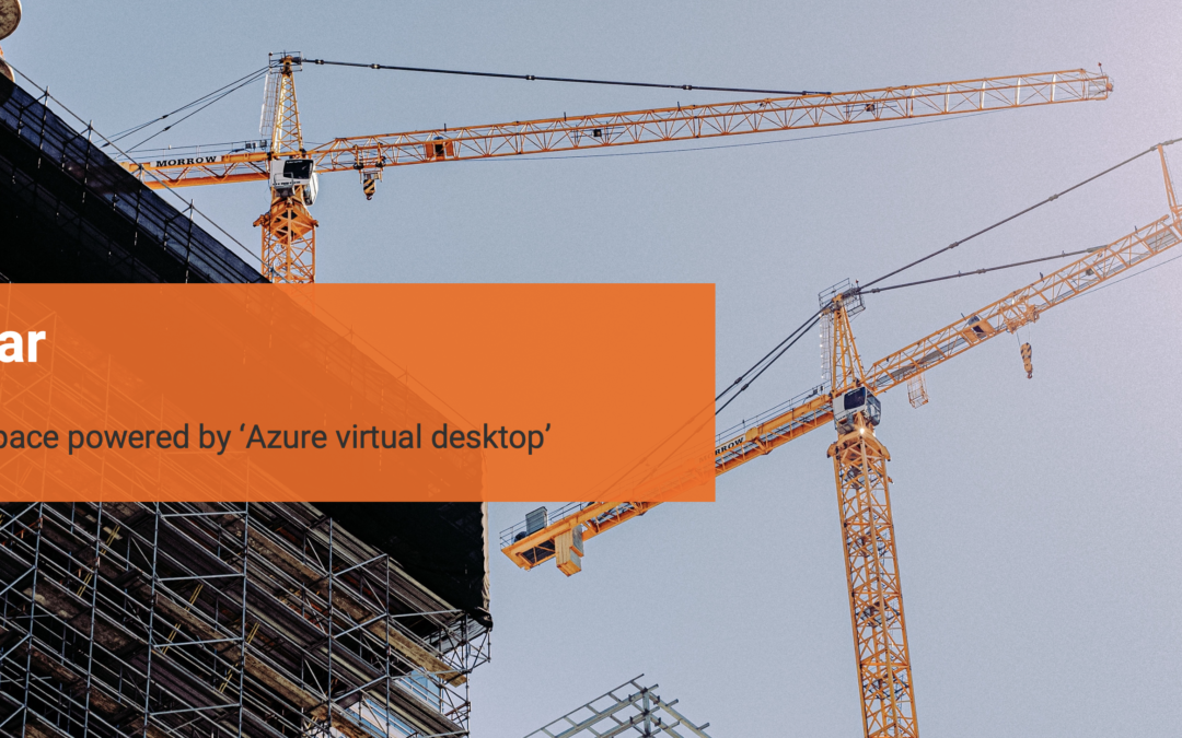 BIM Workspace powered by 'Azure Virtual Desktop'